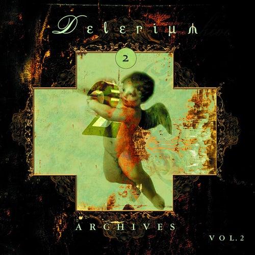 Archives Vol.2 by Delerium