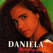 Daniela Mercury by Daniela Mercury