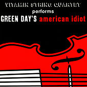 Vitamin String Quartet Performs Green Day's American Idiot de Vitamin String Quartet