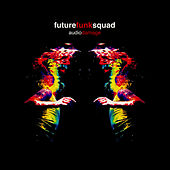 Audio Damage by Future Funk Squad