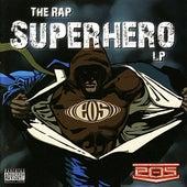 The Rap Superhero LP by Eos