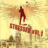 Stressed Vol. 1 de Various Artists