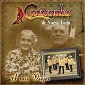 A Mis Viejos by Cardenales De Nuevo León
