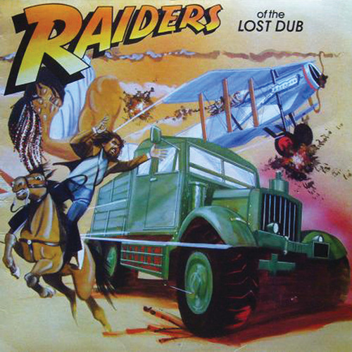 Raiders of the Lost Dub by Various Artists