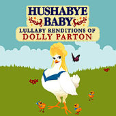 Lullaby Renditions of Dolly Parton by Hushabye Baby