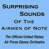 Surprising Sounds by U.S. Air Force Airmen Of Note