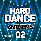 Hard Dance Anthems, Vol. 02 - EP by Various Artists