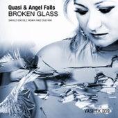Broken Glass (Danilo Ercole Remix) by Quasi