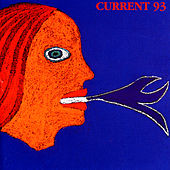 Calling For Vanished Faces by Current 93