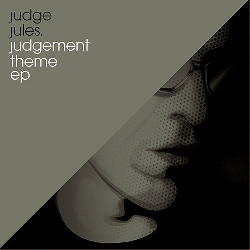 The Judgement Theme EP by Judge Jules