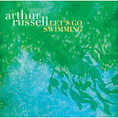 Let's Go Swimming de Arthur Russell
