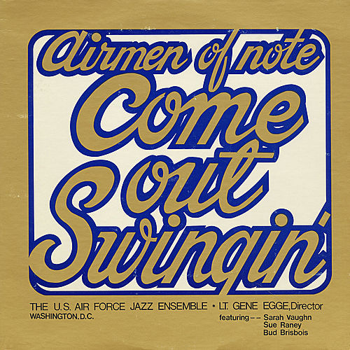 Come Out Swingin' by The Airmen of Note