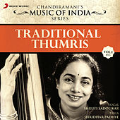 Traditional Thumris, Vol. 1 (Pt. 1) by Shruti Sadolikar