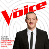 Hollywood Forever Cemetery Sings (The Voice Performance) von Aaron Gibson