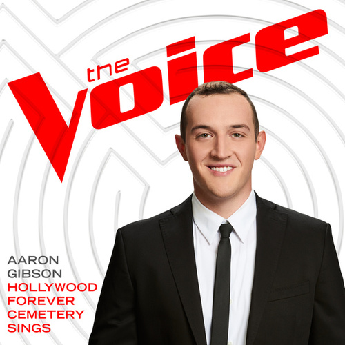 Hollywood Forever Cemetery Sings (The Voice Performance) by Aaron Gibson