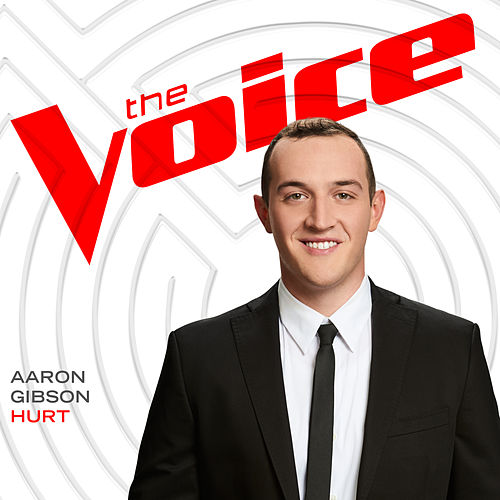 Hurt (The Voice Performance) by Aaron Gibson