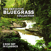 The Definitive Bluegrass Collection by Various Artists