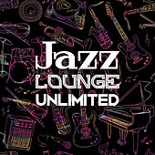 Jazz Lounge Unlimited – Smooth Jazz 2017, Melancholy Autumn Melodies, Instrumental Songs by Luxury Lounge Cafe Allstars