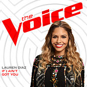 If I Ain't Got You (The Voice Performance) by Lauren Diaz