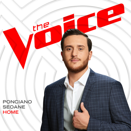 Home (The Voice Performance) von Ponciano Seoane