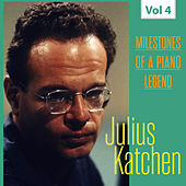 Milestones of a Piano Legend - Julius Katchen, Vol. 4 von Julius Katchen