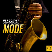 Classical Mode by Various Artists