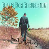 Beats for Reflection von Alec Hershey
