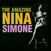 The Amazing Nina Simone (Remastered) de Nina Simone
