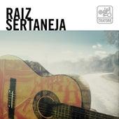 Raiz Sertaneja: Moda de Viola e Clássicos da Música Caipira von Various Artists