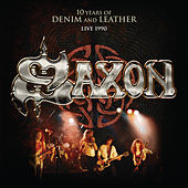 10 Years of Denim & Leather (Live, 1990) [Audio Version] de Saxon
