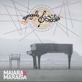 Bengala e Crochê by Maiara & Maraisa