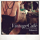 Vintage Café - Lounge & Jazz Blends (Special Selection), Pt. 11 by Various Artists