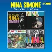Four Classic Albums (The Amazing Nina Simone / Nina Simone at Town Hall / Forbidden Fruit / Nina Simone at Newport) (Remastered) by Nina Simone