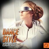 Dance Style Escapade de Various Artists