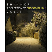 Shimmer - a Collection by Boozoo Bajou, Vol. 1 de Various Artists