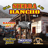 De La Sierra A Tu Rancho, Vol. 6 by Various Artists