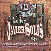 A Un Gran Amigo Javier Solis by Various Artists