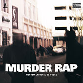 Murder Rap by Meyhem Lauren & DJ Muggs