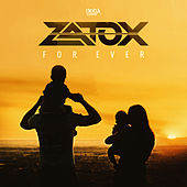 For Ever by Zatox