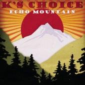 Echo Mountain von k's choice