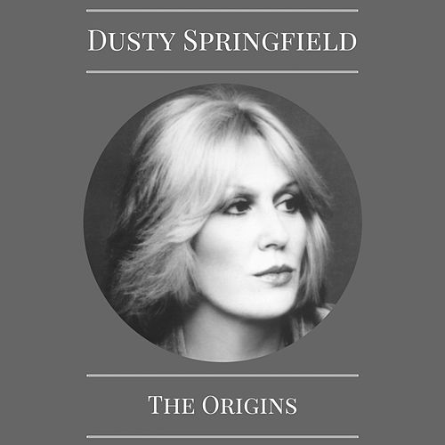 The Origins by Dusty Springfield