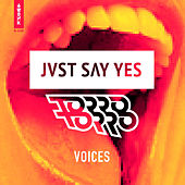 Voices by Jvst Say Yes