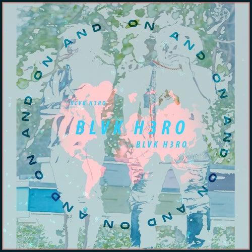 On & on (Remix) van Blvk H3ro