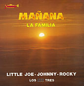 Mañana (Grabación Original Remasterizada) by Little Joe And La Familia