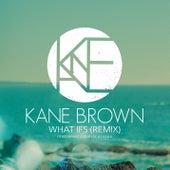What Ifs (Remix) de Kane Brown