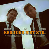Krijg Ons Niet Stil by Mark With A K and MC Alee