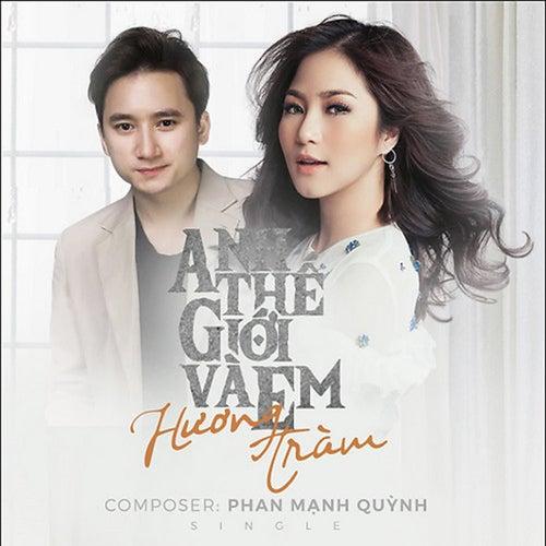 Anh The Gioi Va Em by Huong Tram