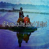 68 Auras For The Sound Of Mind by Lullabies for Deep Meditation