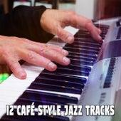 12 Café Style Jazz Tracks by Bossa Cafe en Ibiza