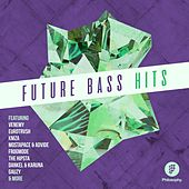 Future Bass Hits - EP by Various Artists